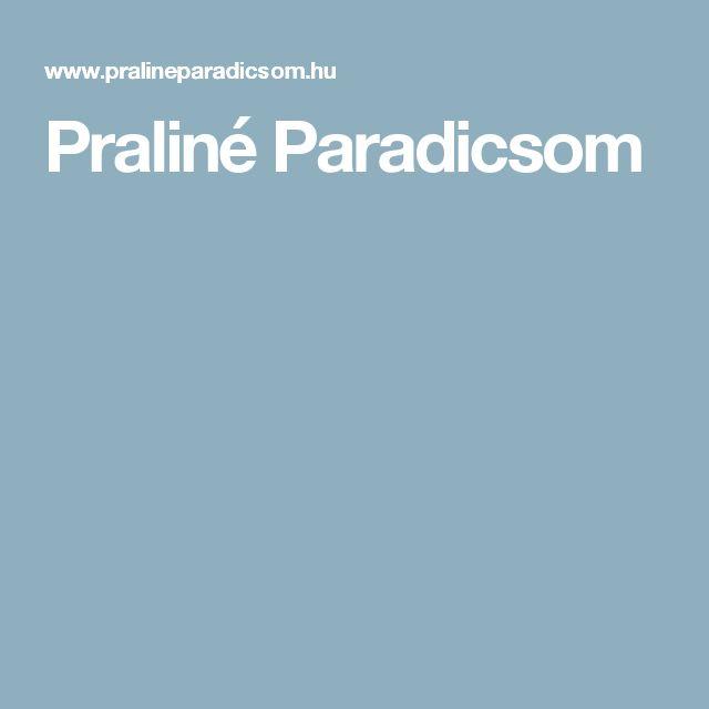 Praliné Paradicsom