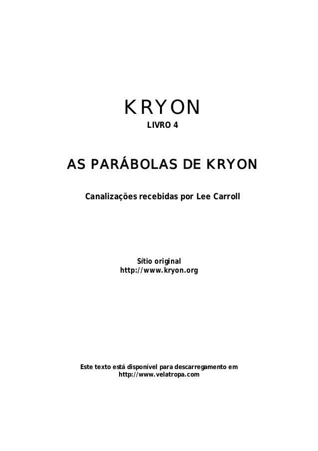 AS PARÁBOLAS DE KRYON  Canalizações recebidas por Lee Carroll
