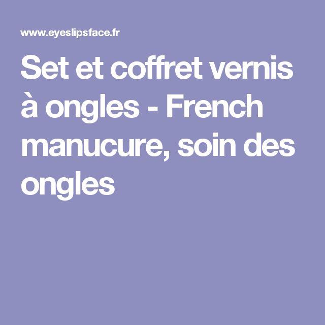 Set et coffret vernis à ongles - French manucure, soin des ongles
