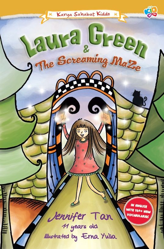 Laura Green and The Screaming Maze by Jennifer Tan. Published on 27 April 2015.