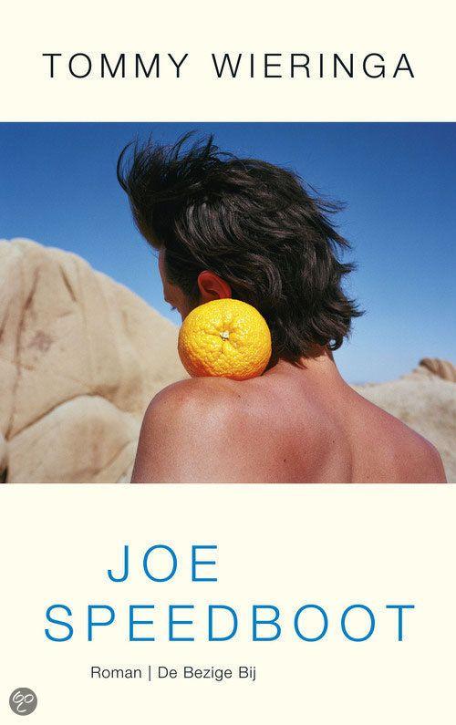Heerlijk boek: Joe Speedboot - Tommy Wieringa