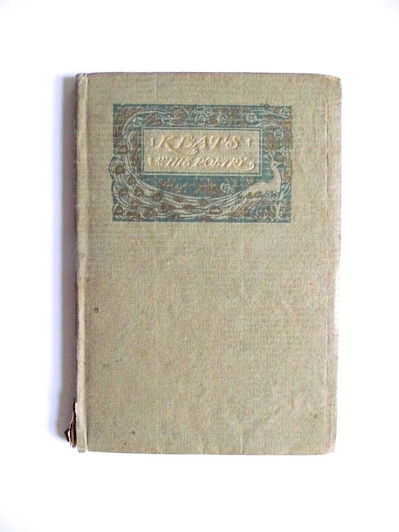 Vintage Antique Poetry Book Keats And His Poetry