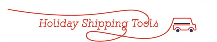 2015 Post Office Holiday Shipping Tools and Dates