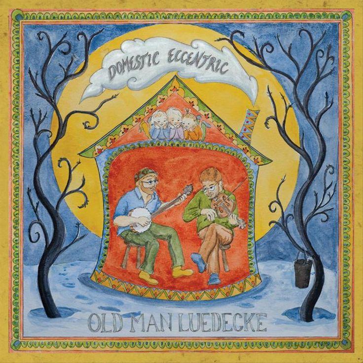 Old Man Luedecke - Domestic Eccentric (Vinyl)