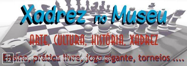 Casa do Xadrez de Alpiarça: Xadrez no Museu Nacional do Azulejo