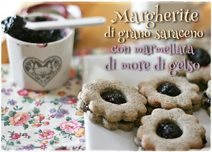 Margherite di grano saraceno con marmellata di more di gelso - Buckwheat sandwich cookies with mulberry jam (recipes for pastry and jam)