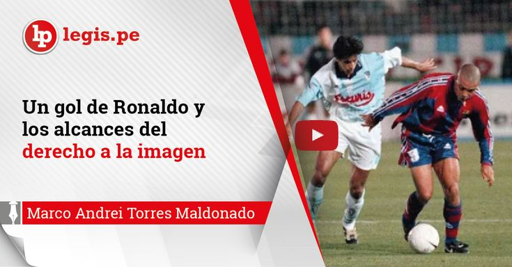 Un gol de Ronaldo y los alcances del derecho a la imagen