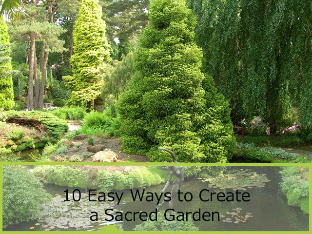 Creating a Sacred Garden isn t difficult, but it does take some planning. Here are 10 easy ways to create that Sacred Space.