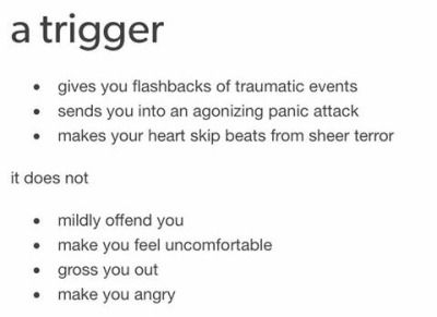 "THIS is why punk ass bitches keep using the ""triggered"" joke on yall cuz yall dont even use the word correctly. wake the fuck up and use another word to describe your """"discomfort"""" for something instead of ruining a word that ppl with trauma use to describe their panic attacks!!"