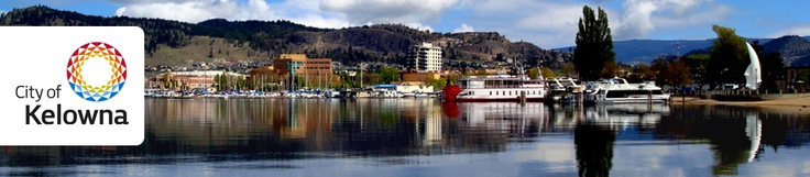 our home town - Kelowna, BC