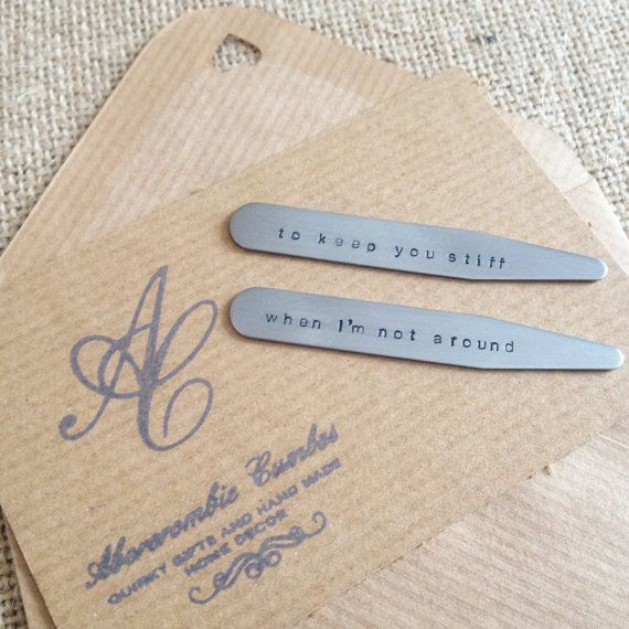 To keep you stiff when I'm not around - Personalised Metal Collar Stays - Collar Stiffeners - Hand stamped - UK seller - Worldwide delivery