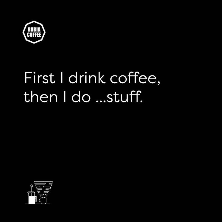 First I drink coffee then I do ... stuff. ⠀  ⠀  ⠀  Great Coffee, Good People. ⠀  #Rubiacoffee #Mebournecoffee #MlbourneCafe