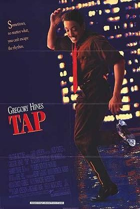 Tap (film) - Gregory Hines (gone too soon) was superb; Savion Glover and some old greats in the tap dancing world - Wonderful film.