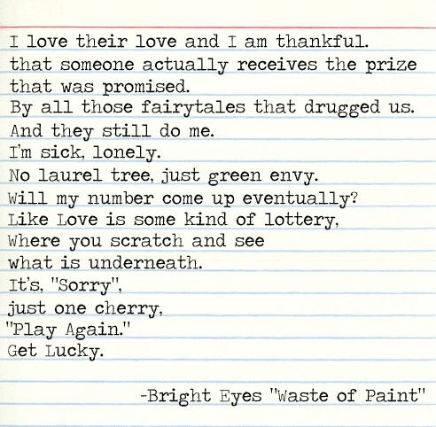 Bright Eyes Quotes | bright eyes lyrics | Waste of paint