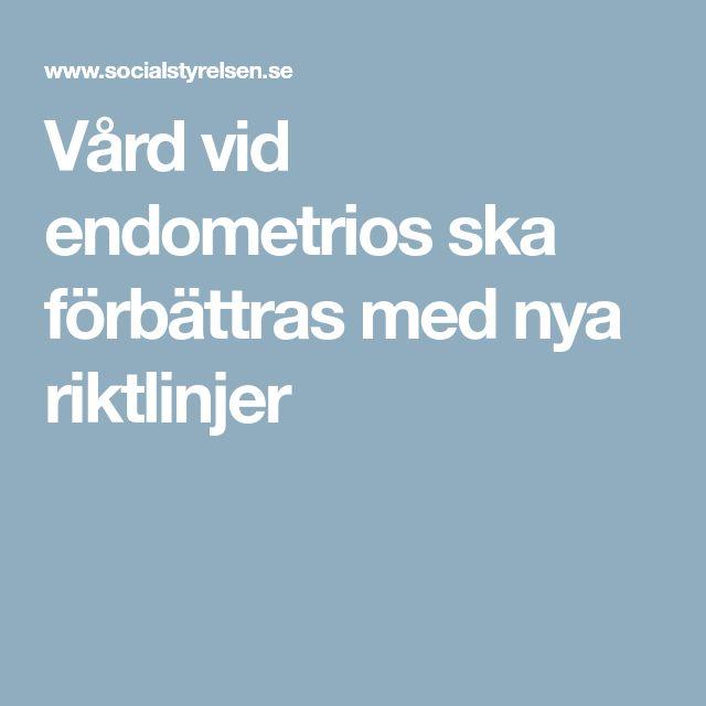 Vård vid endometrios ska förbättras med nya riktlinjer