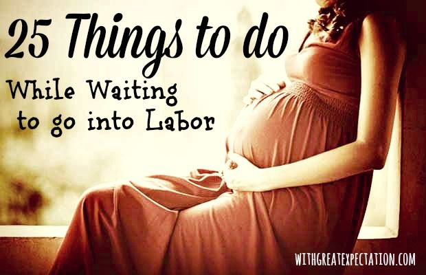 how to go into labour early
