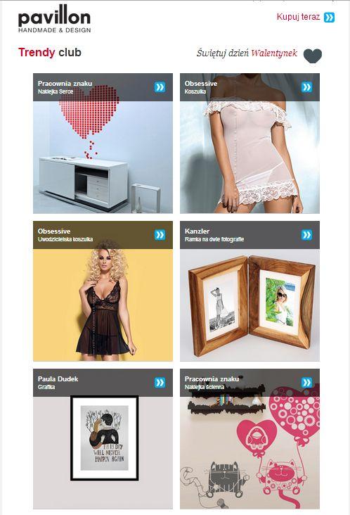 kampania e-mail marketingowa dla sklepu Pavillon.pl: http://pavillon.sry.pl/trendyclub/