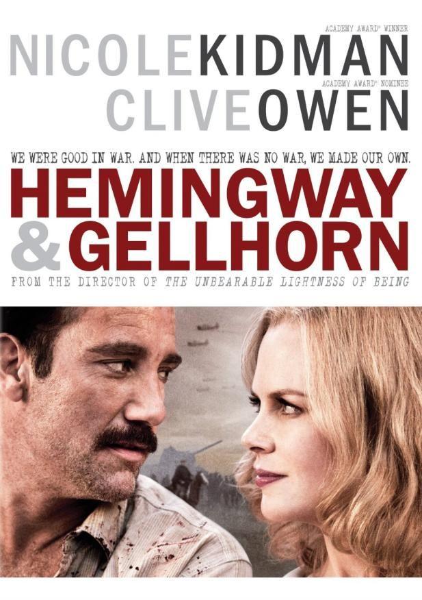 Hemingway & Gellhorn (2012) Ernest Hemingway & Martha Gellhorn