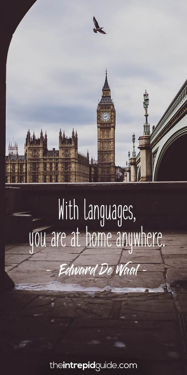 42 Awesome Inspirational Quotes For Language Learners The Intrepid Guide Learning Quotes Foreign Language Quotes Language Quotes