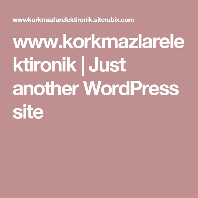 www.korkmazlarelektironik | Just another WordPress site