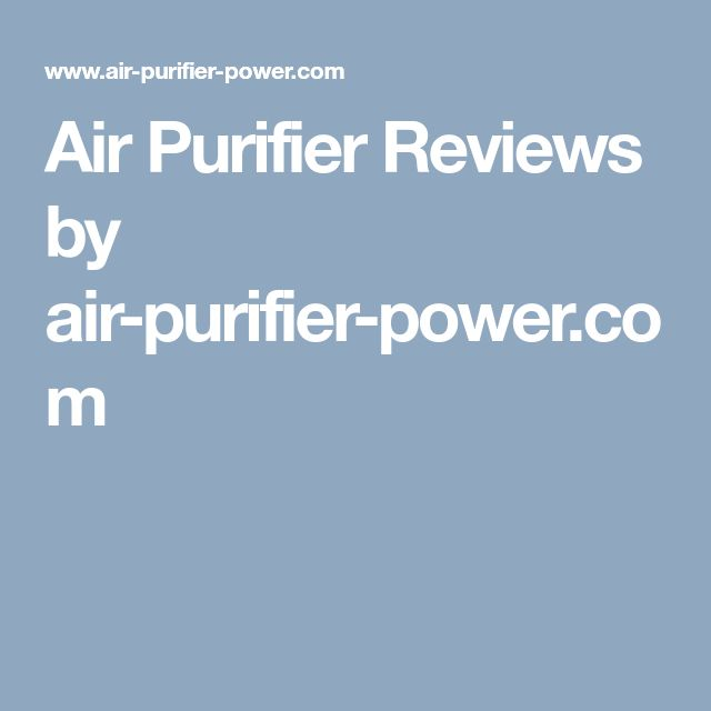 Air Purifier Reviews by air-purifier-power.com