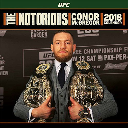 From 6.96 Ufc: Conor Mcgregor Official 2018 Calendar