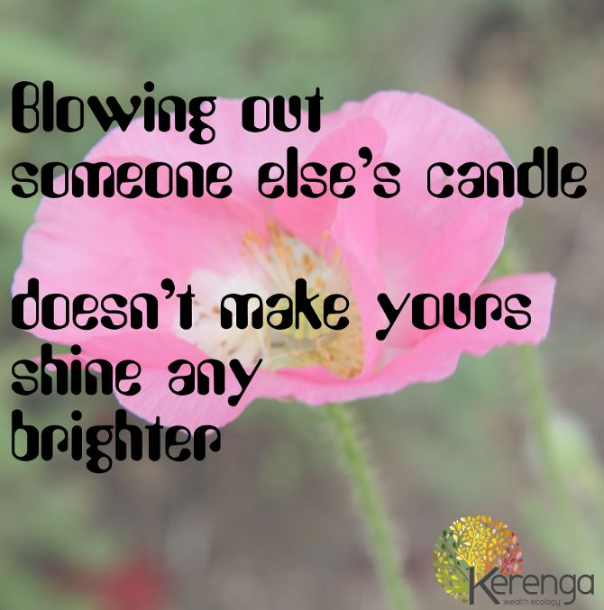 Shine in your own light