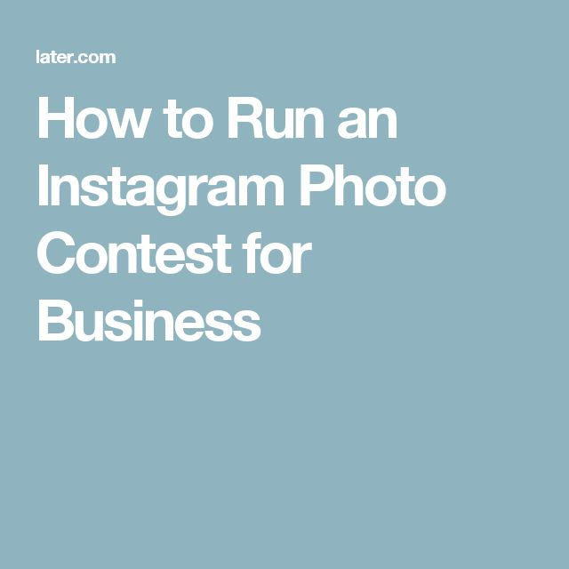 How to Run an Instagram Photo Contest for Business