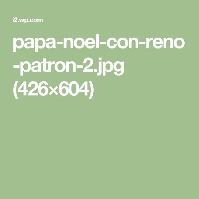 papa-noel-con-reno-patron-2.jpg (426×604)