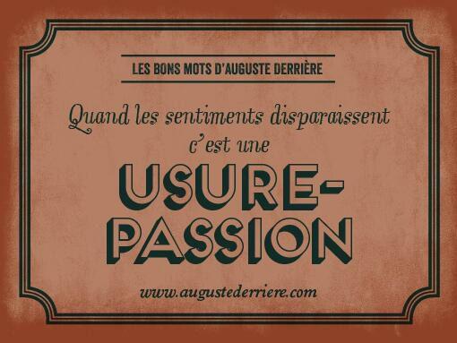 Les jeux de mots laids d'Auguste Derrière