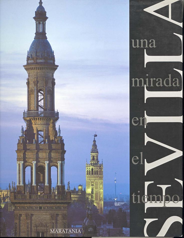 Portada del libro Sevilla una Mirada en el Tiempo