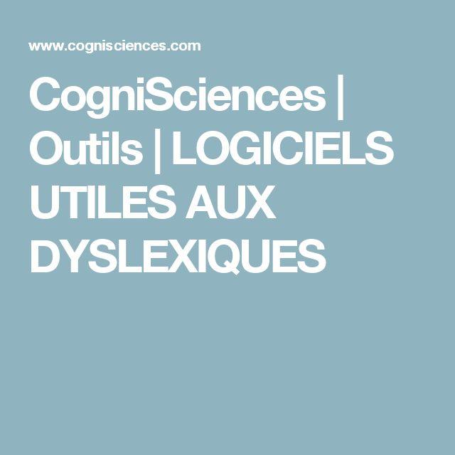 CogniSciences | Outils | LOGICIELS UTILES AUX DYSLEXIQUES