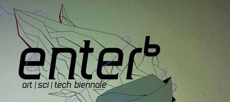 Enter 6 festival (art, sci, tech biennal) call for participation