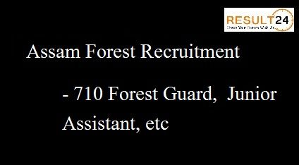 Assam Forest Recruitment 2017 Notification declared for 710 Forest Guard, Junior Assistant Posts. Get application form at www.assamforest.in.