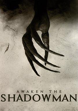 Awaken The Shadowman (2017) After the mysterious disappearance of their mother, estranged brothers reunite and discover an unknown supernatural force. #free #download #stream #movie #horror