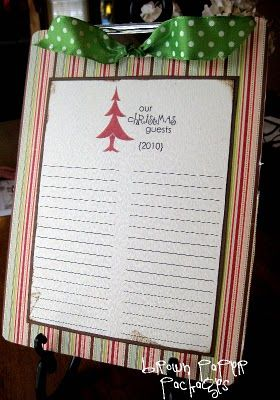Guest List. This would be so cute to keep with the Christmas decorations each year.