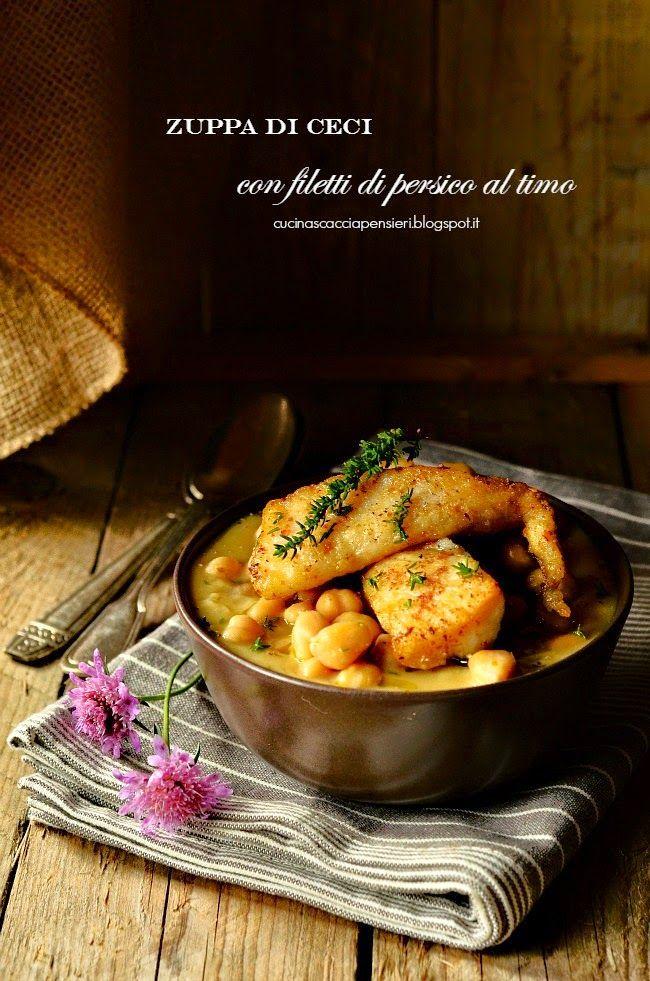 Zuppa di ceci con filetto di persico al timo per Taste&More n. 12 | Cucina Scacciapensieri