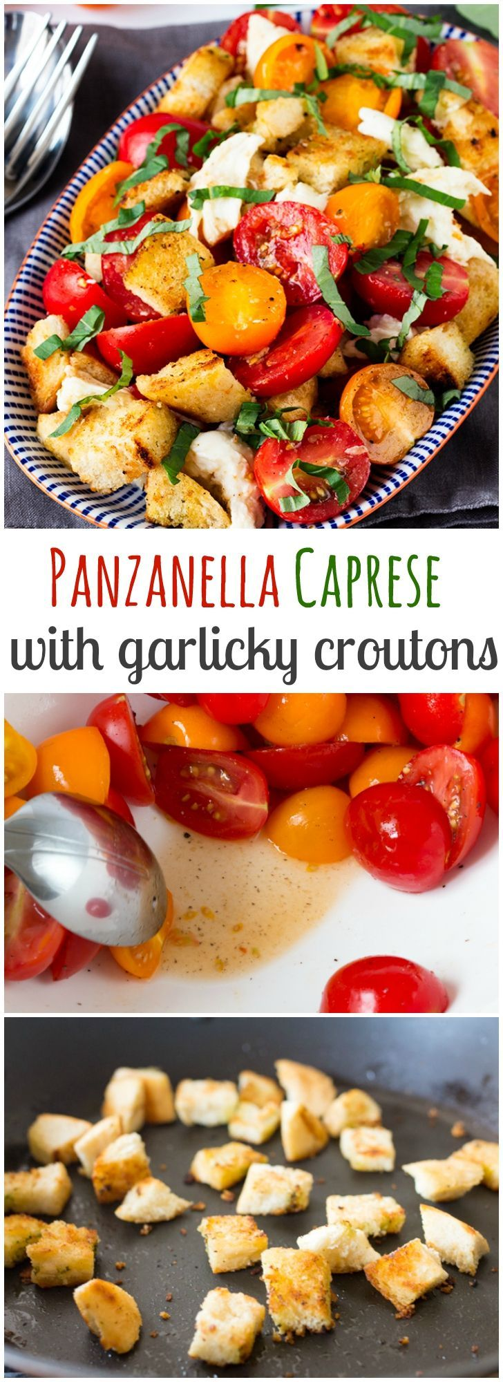 Panzanella Caprese salad. The dressing-soaked garlic croutons are what makes this salad so amazing!