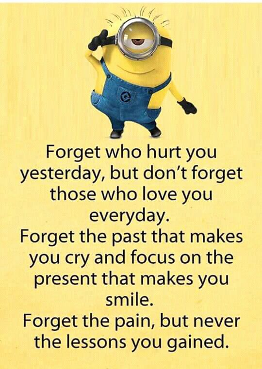 Great advice from a Minion❤️