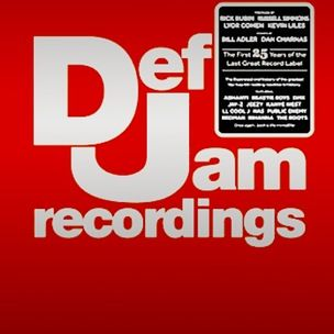 Def Jam Recordings : the first 25 years of the last great record label [essays by Bill Adler and Dan Charnas ; prefaces by Rick Rubin, Russell Simmons, Lyor Cohen and Kevin Liles ; introduction by Kelefa Sanneh]