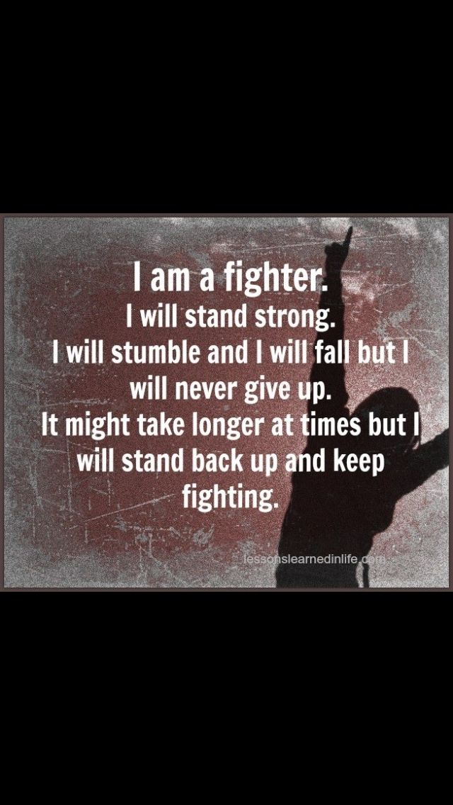 Am I Unproportional What Is Lagging In My Body: I Am A Fighter Quotes. QuotesGram