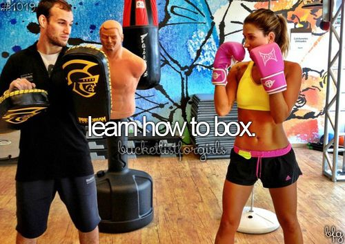 Learn How to Box / Bucket List Ideas / Before I Die