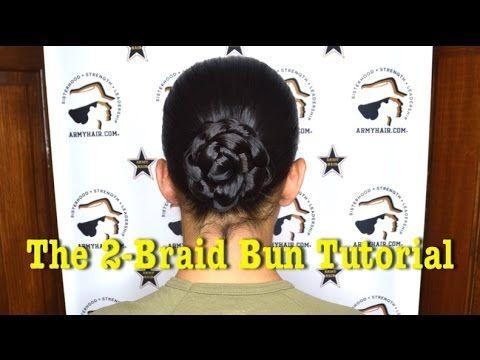 The 2-Braid Bun: A solid, sturdy bun that looks amazing in uniform. Army Bun.