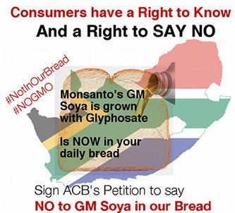 ACB - Food justice for all | Consumers have a Right to say NO! NO GMO in our Bread