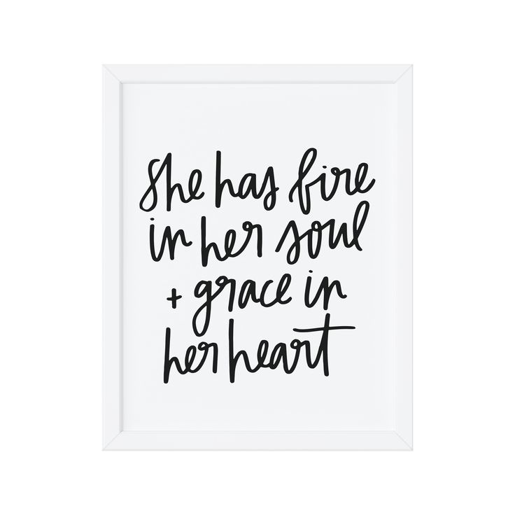 She Has Fire in Her Soul + Grace in Her Heart hand lettered home decor art print via chelceytatedesigns.com