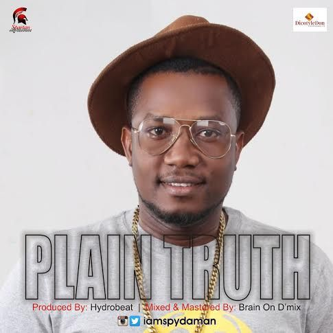After the success of the hugely accepted single Telephone Lies featuring Cynthia Morgan one of Naijas finest Reggae Dancehall act and Cross Rivers state born musician SPYDAMAN berths another classic vibe titled PLAIN TRUTH which addresses the present lack generally experienced across the country. Particularly the long queues at our filling stations corruption in high places and the seaming power outages.  The Spartans Entertainment CEO renowned for dishing out evergreen songs scores with…