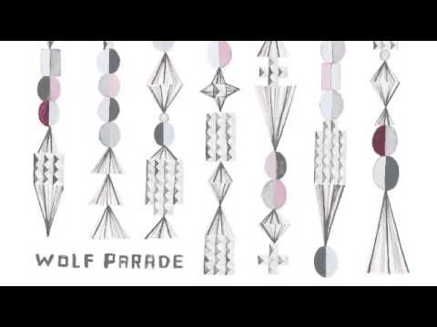Wolf Parade — I'll Believe In Anything
