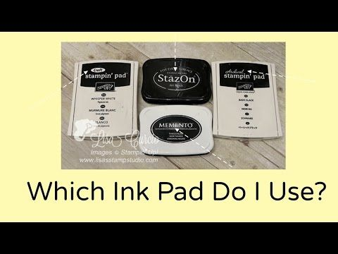 Quick Crafting Tip - Which ink pad do I use? Stampin' Up!, card, paper craft , scrapbook, craft, rubber, Staz On, Memento, craft, archival, stamps, hobby, PDF project tutorials, Studio Stamps in the Mail, www.lisasstampstu...