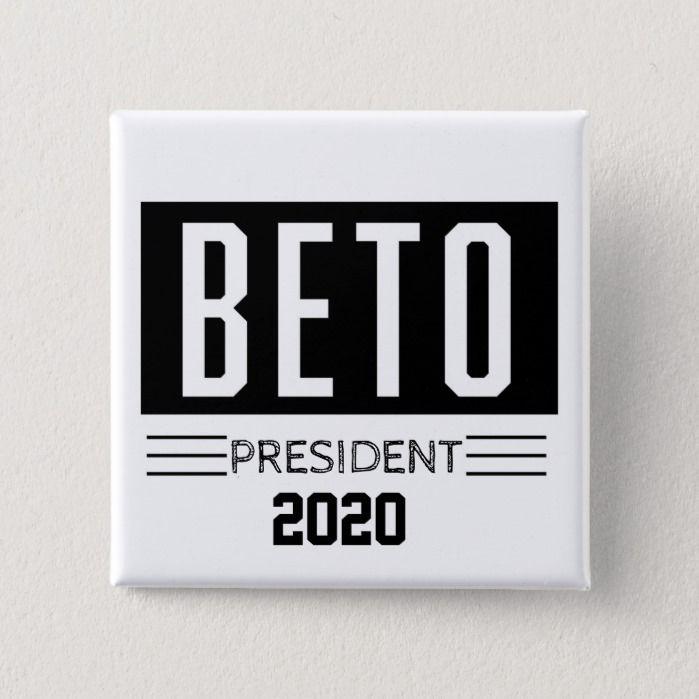 BETO President 2020 Button | Zazzle.com
