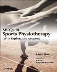 MCQs in Sports Physiotherapy; Author: S Arun Vijay